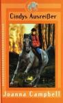 Cindys Ausreißer (Vollblut, #13) - Joanna Campbell, Hans Freundl
