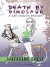 Death by Dinosaur - Jacqueline Guest