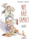 We are family: Il était deux petits hommes - Marie Pavlenko, Teresa Valero