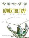 Lower the Trap - Jessica Scott Kerrin