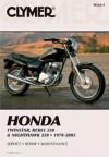 Clymer Honda Twinstar, Rebel 250 & Nighthawk 250: 1978-2003 (Clymer Motorcycle Repair) - Ed Scott
