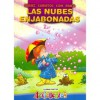 Las Nubes Enjabonadas: Acticuentos: Cuentos Con Rima - Liliana Cinetto