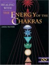 Healing With the Energy of the Chakras (Healing Series) - Ambika Wauters