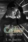 The Cellar (an Opposites novella) - T.M. Smith