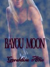 Bayou Moon - Geraldine Allie
