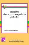 Trastorno Obsesivo-Compulsivo Los Hechos - Padmal de Silva, Stanley Rachman