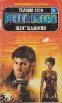 Silent Slaughter - Peter Beere
