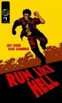 Run Like Hell Ogn - Jeff Dixon, Karl Slominski