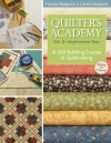 Quilters Academy Vol. 2 Sophomore Year: A Skill-Building Course in Quiltmaking (Quilter's Academy) - Harriet Hargrave