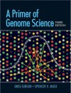 A Primer of Genome Science, Third Edition - Gibson, Muse