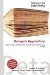 Ranger's Apprentice - Lambert M. Surhone, Mariam T. Tennoe, Susan F. Henssonow