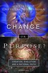 Chance or Purpose - Christoph Cardinal Schönborn