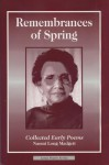 Remembrances of Spring: Collected Early Poems - Naomi Long Madgett