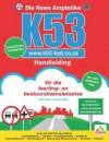 Die Nuwe Amptelike K53-Handleiding: Motorfietse, Ligte En Swaarvoertuie - Gavin Hoole, Clive Gibson