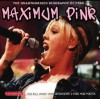 Maximum Pink: The Unauthorised Biography of Pink - Ben Graham