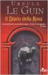 Il diario della rosa - Ursula K. Le Guin