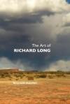 The Art of Richard Long - William Malpas
