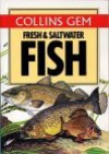 Collins Gem Fresh and Saltwater Fish (Collins Gems) - Keith Linsell, Michael Prichard