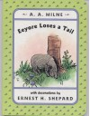 Eeyore Loses a Tail (Winnie the Pooh) - A. A. Milne, Ernest H. Shepard