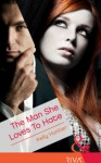 The Man She Loves To Hate - Kelly Hunter