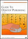 Guide to Desktop Publishing - James Cavuoto, Cavuto, Stephen Beale