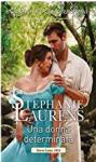 Una donna determinata (I quattro avventurieri Vol. 3) - Stephanie Laurens