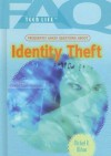 Frequently Asked Questions About Identity Theft (Faq: Teen Life: Set 1) - Michael R. Wilson