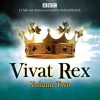 Vivat Rex: Volume 2: Landmark drama from the BBC Radio Archive - William Shakespeare, Christopher Marlowe, Ben Jonson, Martin Jenkins, Full Cast, Richard Burton
