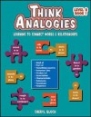Think Analogies, Level B, Book 1: Learning to Connect Words & Relationships, Grades 6-8 - Cheryl Block