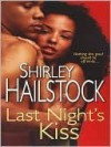 Last Night's Kiss - Shirley Hailstock