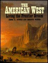 The American West - James R. Arnold, Roberta Wiener