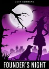 Founder's Night: Supernatural Witch Cozy Mystery (Sabrina Donner Mystery Book 1) - Zoey Summers