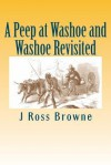 A Peep at Washoe and Washoe Revisited - J. Ross Browne