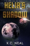 Helia's Shadow Part Two (Starlight Age Series Book 2) - K.C. Neal