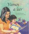 Vamos a leer (Read to Me--Spanish edition) - Judi Moreillon