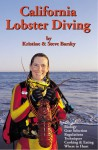 California Lobster Diving - Kristine C Barsky, Steven M. Barsky