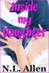 Inside My Daughter - N.L. Allen