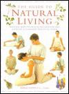 Guide to Natural Living - Linda Fraser