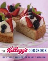 The Kellogg's Cookbook: 200 Classic Recipes for Today's Kitchen - Kellogg North America Company, Judith Choate, Ben Fink