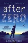 After Zero - Christina Elaine Collins