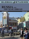 Global Studies: Russia and the Near Abroad - Grigory Ioffe