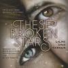 Lilac und Tarver (These Broken Stars 1) - Amie Kaufman, Meagan Spooner, Marie Bierstedt, HörbucHHamburg HHV GmbH