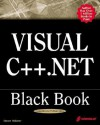 Visual C++.Net Black Book [With CDROM] - Steven Holzner