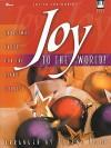 Joy to the World!: Christmas Carols for the Piano Soloist - Jolene Boyd