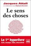 Le Sens Des Choses - Jacques Attali