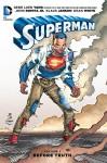 Superman Vol. 1: Before Truth - John Romita Jr., Gene Luen Yang