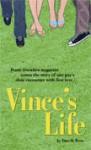 Vince's Life - Vince O. Teves