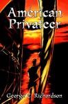 American Privateer - George Richardson