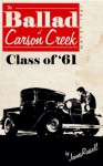 The Ballad of Carson Creek - Class of '61 - James Russell