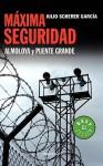 Mxima Seguridad - Julio Scherer